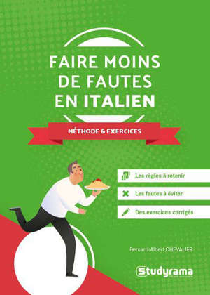 Faire moins de fautes en italien : méthode & exercices