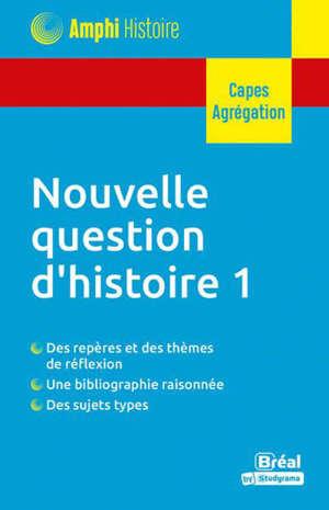 Nouvelle question d'histoire 1 (TP) : Capes, agrégation