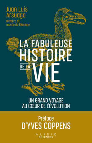 L'histoire de la vie : un fabuleux voyage au coeur de l'évolution