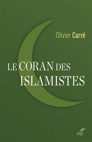 Le Coran des islamistes : lecture critique de Sayyid Qutb, 1906-1966