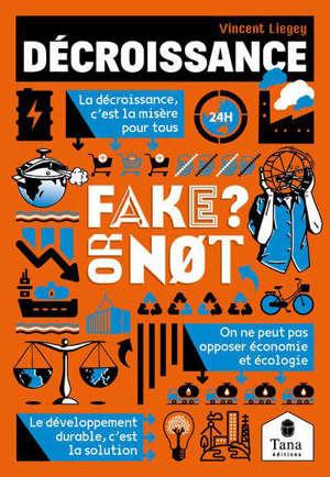 Décroissance : fake or not ?