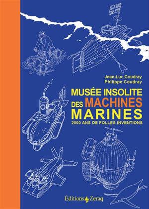Musée insolite des machines marines : 2.000 ans de folles inventions