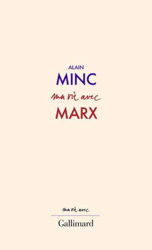 Ma vie avec Marx