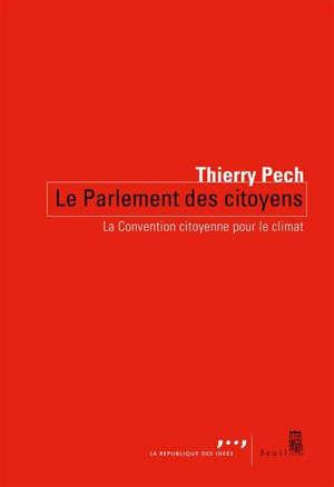 Le parlement des citoyens : la convention citoyenne pour le climat