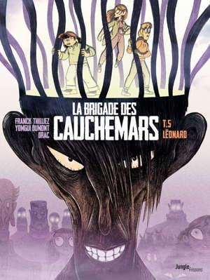 La brigade des cauchemars. Volume 5, Léonard