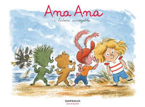 Ana Ana. Vol. 18. L'histoire incroyable