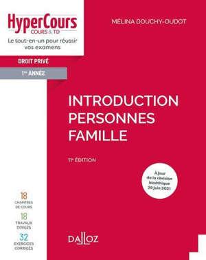 Droit privé 1re année : introduction, personnes, famille