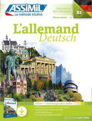 L'allemand : débutants & faux débutants, niveau atteint B2 : 1 livre + 1 téléchargement audio