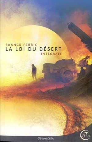 La loi du désert : intégrale