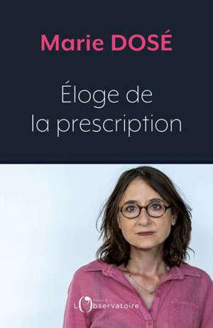 Eloge de la prescription