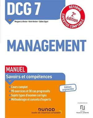 DCG 7, management : manuel, savoirs et compétences : réforme expertise comptable