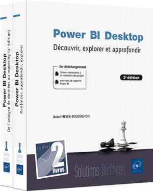 Power BI Desktop : découvrir, explorer et approfondir : coffret de 2 livres