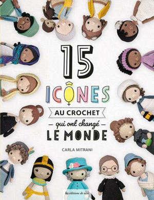 15 icônes au crochet qui ont changé le monde
