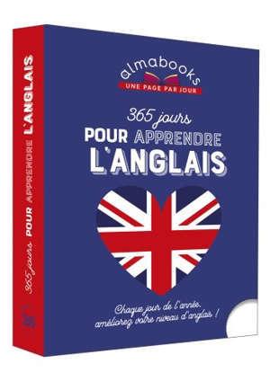 365 jours pour apprendre l'anglais : chaque jour de l'année, améliorez votre niveau d'anglais !