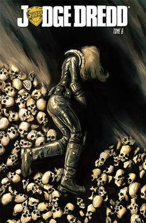 Judge Dredd. Vol. 6