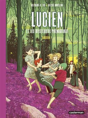 Lucien et les mystérieux phénomènes. Volume 3, Sorcière !
