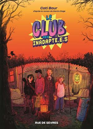 Le club des inadapt.é.s. Volume 1