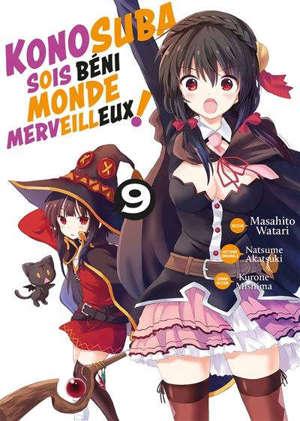 Konosuba : sois béni monde merveilleux !. Vol. 9
