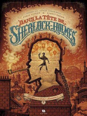 Dans la tête de Sherlock Holmes, Volume 2, L'affaire du ticket scandaleux. Volume 2