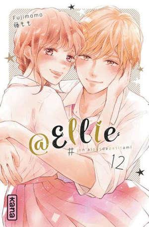 @Ellie : #jen'aipasdepetitami. Vol. 12