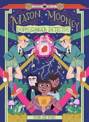 Mason Mooney : enquêteur paranormal certifié. Vol. 2. Mason Mooney et son double maléfique