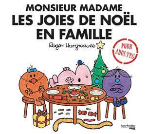 Monsieur Madame : les joies de Noël en famille