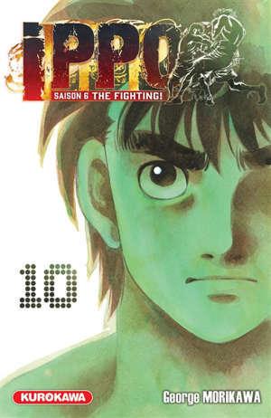 Ippo : saison 6, the fighting!. Vol. 10