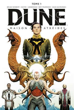 Dune : la maison Atréides. Vol. 1