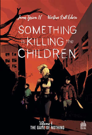 Something is killing the children. Vol. 3. The game of nothing