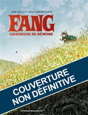 Fang. Vol. 1. Chasseuse de démons