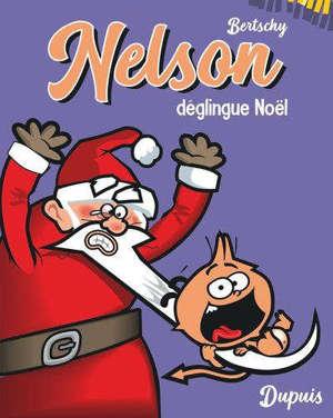 Nelson. Vol. 3. Nelson déglingue Noël