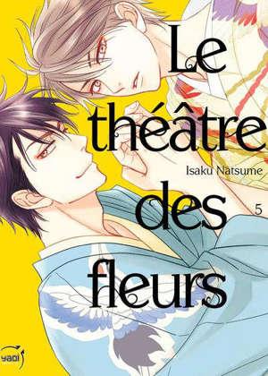 Le théâtre des fleurs. Vol. 5