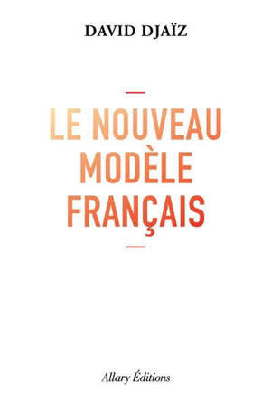 Le nouveau modèle français