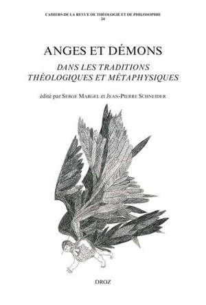 Anges et démons dans les traditions théologiques et métaphysiques