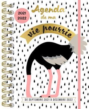Agenda de ma vie pourrie 2021-2022 : de septembre 2021 à décembre 2022