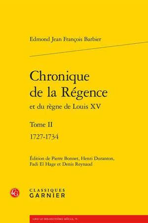 Chronique de la Régence et du règne de Louis XV. Volume 2, 1727-1734
