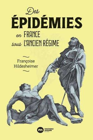 Des épidémies en France sous l'Ancien Régime