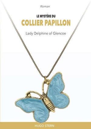 Le mystère du collier papillon