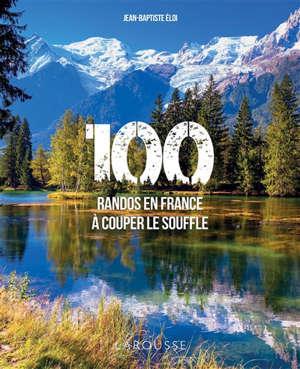 100 randos en France à couper le souffle