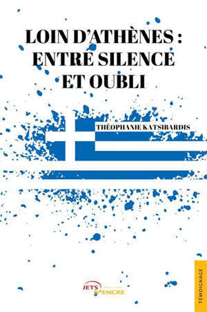 LOIN D'ATHENES : ENTRE SILENCE ET OUBLI