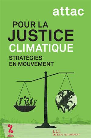 Pour la justice climatique : stratégies en mouvement