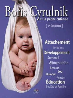 Boris Cyrulnik et la petite enfance