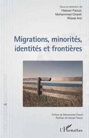 Migrations, minorités, identités et frontières