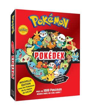 Pokémon : pokédex de Kanto à Galar : plus de 800 Pokémon réunis dans un seul guide !