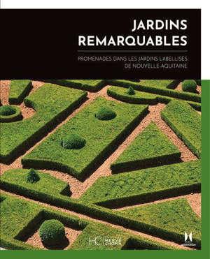 Jardins remarquables, promenades en Nouvelle-Aquitaine
