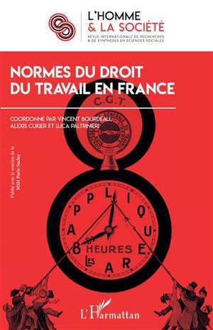 Homme et la société (L'). n° 212, Normes du droit du travail en France
