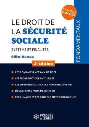 Le droit de la Sécurité sociale : système et finalités
