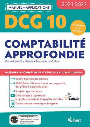 DCG 10, comptabilité approfondie : manuel + applications : 2021-2022