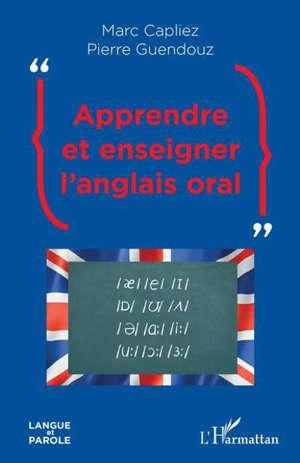 Apprendre et enseigner l'anglais oral