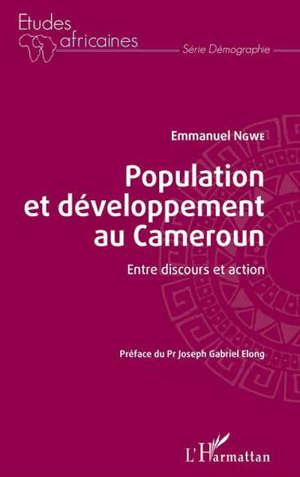 Population et développement au Cameroun : entre discours et action